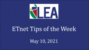 ETnet Tips of the Week - May 10, 2021