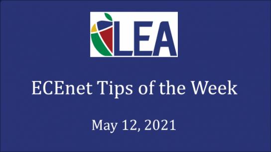 ECEnet Tips of the Week - May 12, 2021