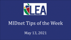 MIDnet Tips of the Week - May 13, 2021