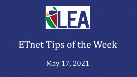 ETnet Tips of the Week - May 17, 2021