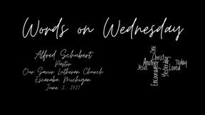 Words on Wednesday - June 2, 2021
