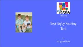 Boys Enjoy Reading Too!