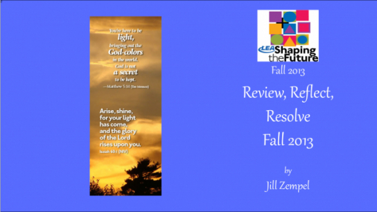 Review, Reflect, Resolve Fall 2013