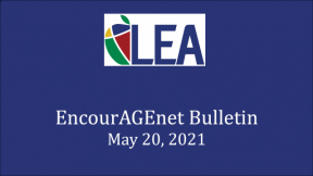 EncourAGEnet Bulletin - May 20, 2021