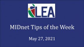 MIDnet Tips of the Week - May 27, 2021