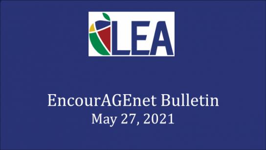 EncourAGEnet Bulletin - May 27, 2021