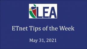 ETnet Tips of the Week - May 31, 2021
