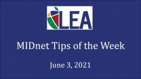 MIDnet Tips of the Week - June 3, 2021