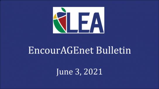 EncourAGEnet Bulletin - June 3, 2021