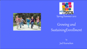 Growing and Sustaining Enrollment