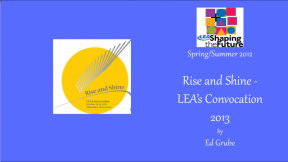 Rise and Shine - LEA's Convocation 2013