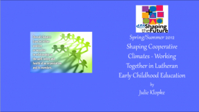 Shaping Cooperative Climates - Working Together in Lutheran Early Childhood Education