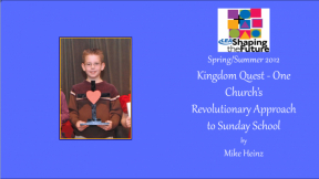 Kingdom Quest - One Church's Revolutionary Approach to Sunday School