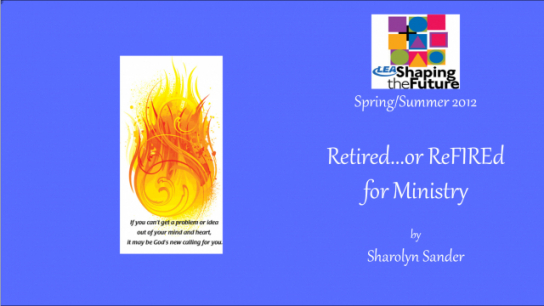 Retired...or ReFIREd for Ministry