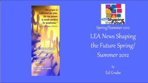 LEA News Shaping the Future Spring/Summer 2012