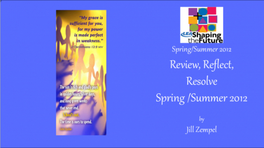 Review, Reflect, Resolve Spring /Summer 2012
