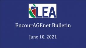 EncourAGEnet Bulletin - June 10, 2021
