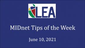 MIDnet Tips of the Week - June 10, 2021