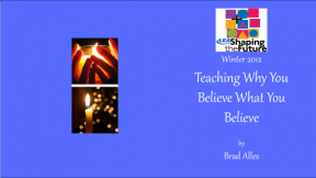 Teaching Why You Believe What You Believe