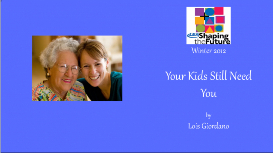 Your Kids Still Need You