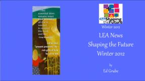 LEA News Shaping the Future Winter 2012