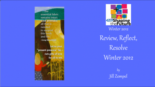 Review, Reflect, Resolve Winter 2012
