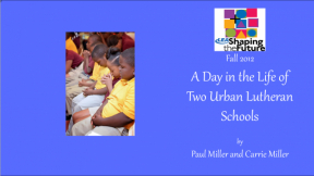 A Day in the Life of Two Urban Lutheran Schools