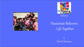 Passionate Believers - Life Together