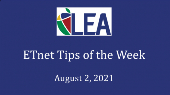 ETnet Tips of the Week - August 2, 2021