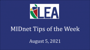 MIDnet Tips of the Week - August 5, 2021