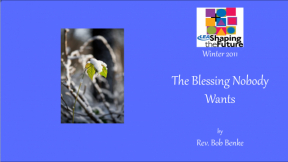 The Blessing Nobody Wants