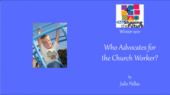 Who Advocates for the Church Worker?