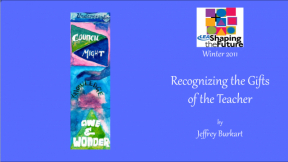 Recognizing the Gifts of the Teacher