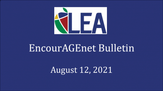 EncourAGEnet Bulletin - August 12, 2021