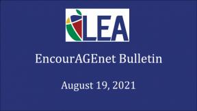 EncourAGEnet Bulletin - August 19, 2021