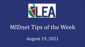 MIDnet Tips of the Week - August 19, 2021