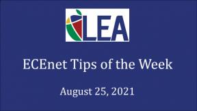 ECEnet Tips of the Week - August 25, 2021