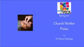Church Worker Praise