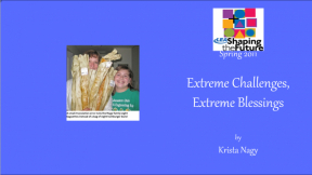 Extreme Challenges, Extreme Blessings
