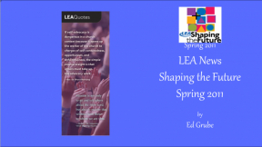 LEA News Shaping the Future Spring 2011