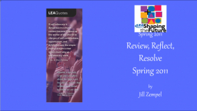 Review, Reflect, Resolve Spring 2011
