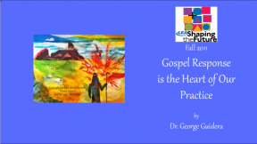 Gospel Response is the Heart of Our Practice