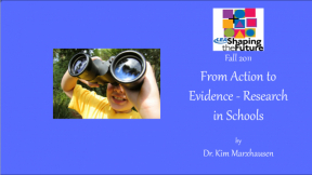 From Action to Evidence - Research in Schools