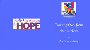 Crossing Over from Fear to Hope