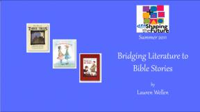 Bridging Literature to Bible Stories