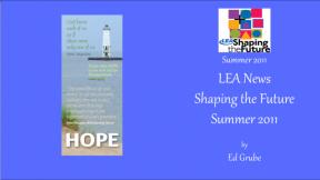 LEA News Shaping the Future Summer 2011