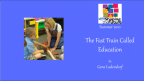 The Fast Train Called Education