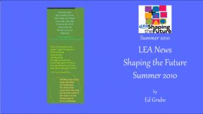 LEA News Shaping the Future Summer 2010