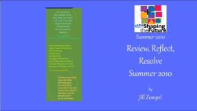 Review, Reflect, Resolve Summer 2010
