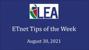 ETnet Tips of the Week - August 30, 2021